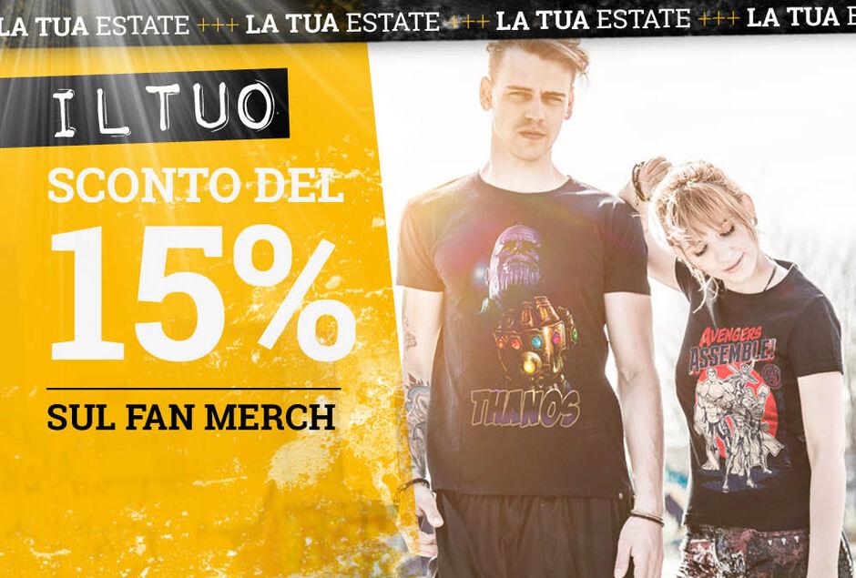 Il TUO sconto del 15% sul fan merch!