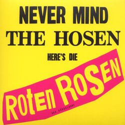 Never mind the Hosen here's the Roten Rosen