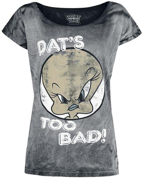 Too T Bad Shirt Tweety Dat's w5gqSS