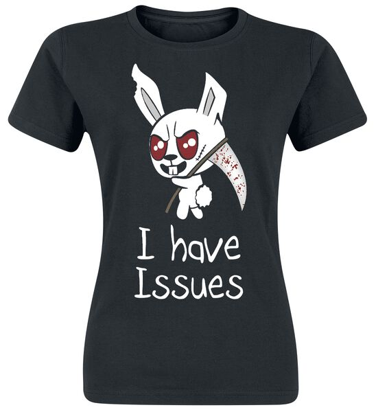 I Have Issues T-Shirt Tutti i prodotti: I Have Issues
