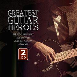 Greatest Guitar Heroes Greatest Guitar Heroes