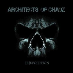Architects Of Chaoz (R)evolution