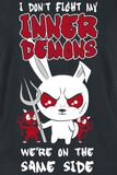I Don`t Fight My Inner Demons We`re On The Same Side