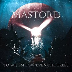 To whom bow even the trees