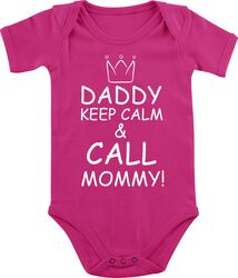 Daddy Keep Calm And Call Mommy!