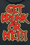 Get Drunk Or Die